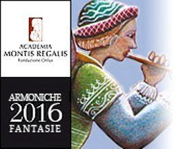 Armoniche Fantasie 2016, tra grandezze e meraviglie
